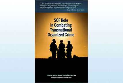 SOF ROLE in Combating Transnational Organized Crime