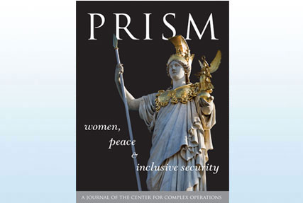 PRISM Volume 6, No. 1 Women, Peace and Inclusive Security
